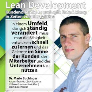 Lean Development Wenn sich das Umfeld verändert muss man lernen sich anzupassen