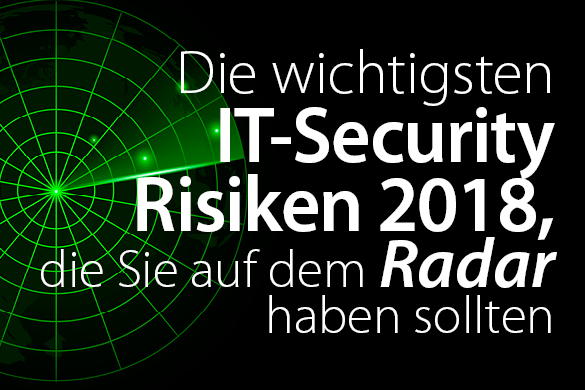 IT-Security Risiken auf dem Radar