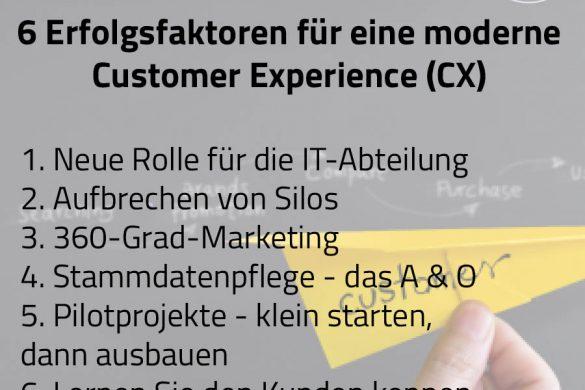 6 Erfolgsfaktoren für eine moderne Customer Experience