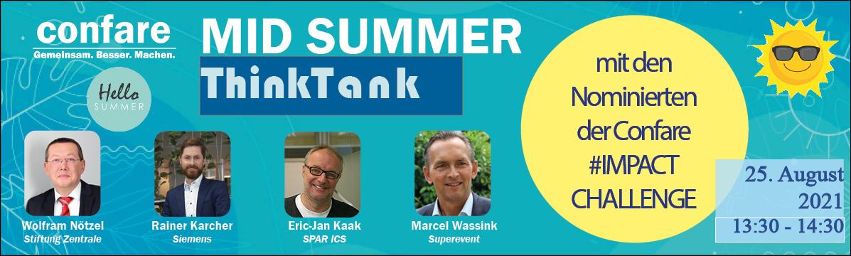 Mid Summer ThinkTank am 25.08.21