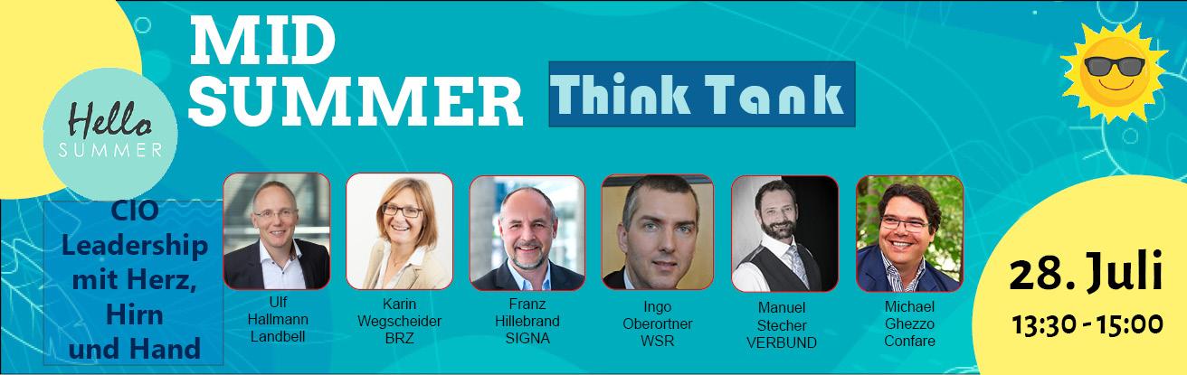 Mid Summer ThinkTank am 28.07.