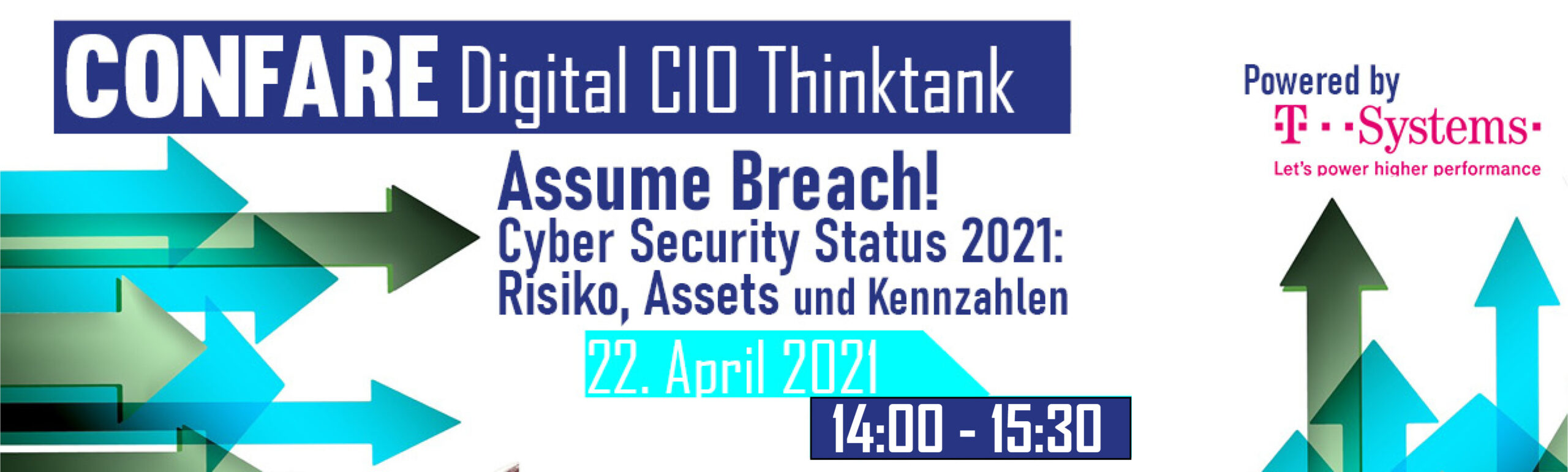 T-Systems: Assume Breach! Cyber Security Status 2021: Risiko, Assets und Kennzahlen